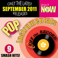 September 2011 Pop Hits Instrumentals — Off the Record Instrumentals