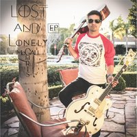 Lost and Lonely - EP — Chris McCall