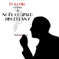 A Noel Coward Miscellany — Peter Gill