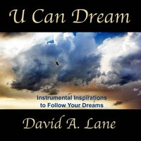 U Can Dream — David A. Lane