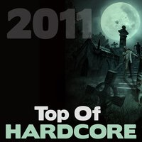 Top of Hardcore 2011 — сборник