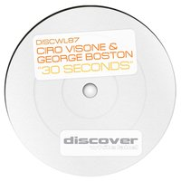 30 Seconds — Ciro Visone, George Boston, Ciro Visone & George Boston