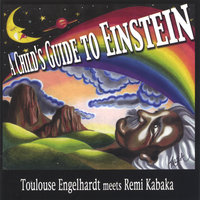 A Child's Guide to Einstein — Toulouse Engelhardt/ Remi Kabaka