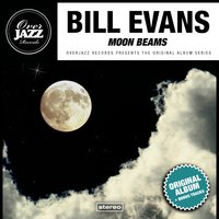Moon Beams — Bill Evans