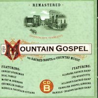 Mountain Gospel: The Sacred Roots of Country Music — сборник