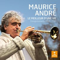 Le meilleur d'une vie — Maurice Andre, Герберт фон Караян, Berlin Philharmonic Orchestra, London Philharmonic Orchestra