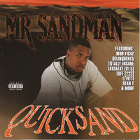 Quicksand — Mr. Sandman, Quicksand