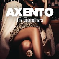 The Godmothers — Axento