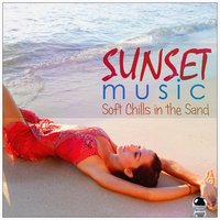 Sunset Music: Soft Chills in the Sand — сборник