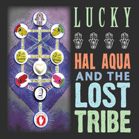 Lucky — Hal Aqua and the Lost Tribe