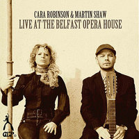 Live At the Belfast Opera House — Cara Robinson