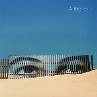 Aires, Vol. 1 — Julian Sanchez, Javier Galiana