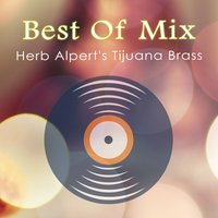 Best Of Mix — Herb Alpert's Tijuana Brass