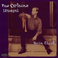 New Orleans Trumpet — Kevin Clark