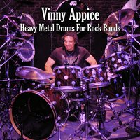 Heavy Metal Drums For Rock Bands — Vinny Appice