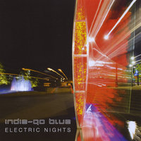Electric Nights — Indie-Go Blue