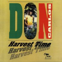 Harvest Time — Don Carlos