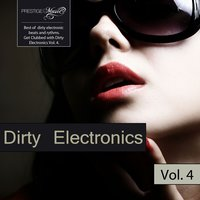 Dirty Electronics, Vol. 4 — сборник