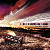 Keith Emerson Band — Marc Bonilla, Keith Emerson Band