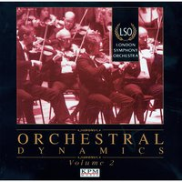 Orchestral Dynamics - The LSO Vol. 2 — London Symphony Orchestra (LSO), Harry Gregson-Williams, Various Composers, Paul Pritchard