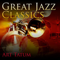 Great Jazz Classics — Art Tatum