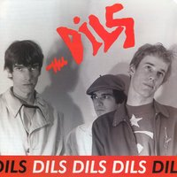 Dils Dils Dils — The Dils