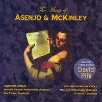 The Music of Asenjo & McKinley — Warsaw National Philharmonic Orchestra, Kirk Trevor, Moravian Philharmonic Orchestra, Vít Micka, David Pihl