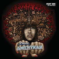 New Amerykah Part One (4th World War) — Erykah Badu
