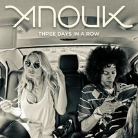 Three Days In A Row — Anouk