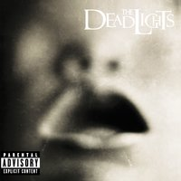 The Deadlights — The Deadlights