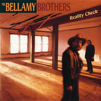 Reality Check — The Bellamy Brothers