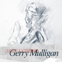Jazz Legend — Gerry Mulligan