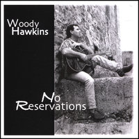 No Reservations — Woody Hawkins