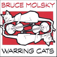 Warring Cats — Bruce Molsky
