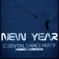 New Year Essential Dance Party Hits 2016 — сборник