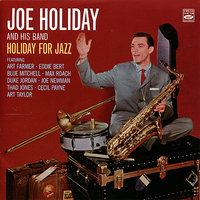 Holiday For Jazz — Max Roach, Duke Jordan, Thad Jones, Joe Newman, Blue Mitchell, Art Taylor