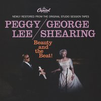 Beauty And The Beat! — Peggy Lee, George Shearing