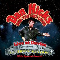 Live at Davies — Dan Hicks & His Hot Licks
