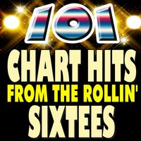 101 Chart Hits from the Rollin' Sixtees — сборник