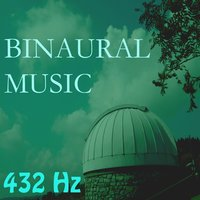 Binaural Music, Vol. 8 — 432 Hz