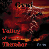 Valley of Thunder — Gvwi