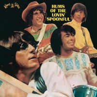 Hums Of The Lovin' Spoonful — The Lovin' Spoonful