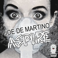 Aspire — Joe De Martino