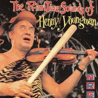 The Primitive Side — Henny Youngman