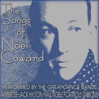 The Songs Of Noel Coward — сборник