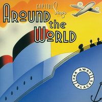 Capitol Sings Around The World: Far Away Places — сборник
