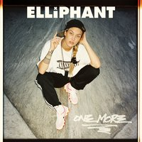 One More — Elliphant