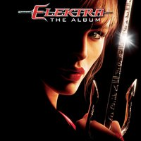 Elektra - The Album (Music From The Motion Picture) — сборник, саундтрек