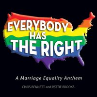 Everybody Has the Right — Chris Bennett & Pattie Brooks