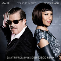 Tears Run Dry — MALIA, Boris Blank
